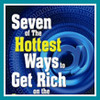Thumbnail Seven of the Hottest Methods to Get Rich
